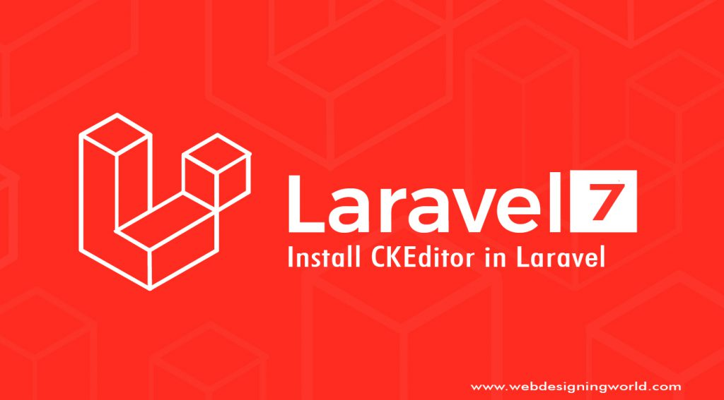 How to Install CKEditor in Laravel