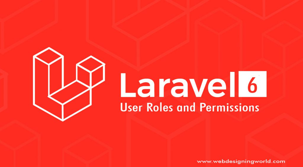 User Roles and Permissions in Laravel