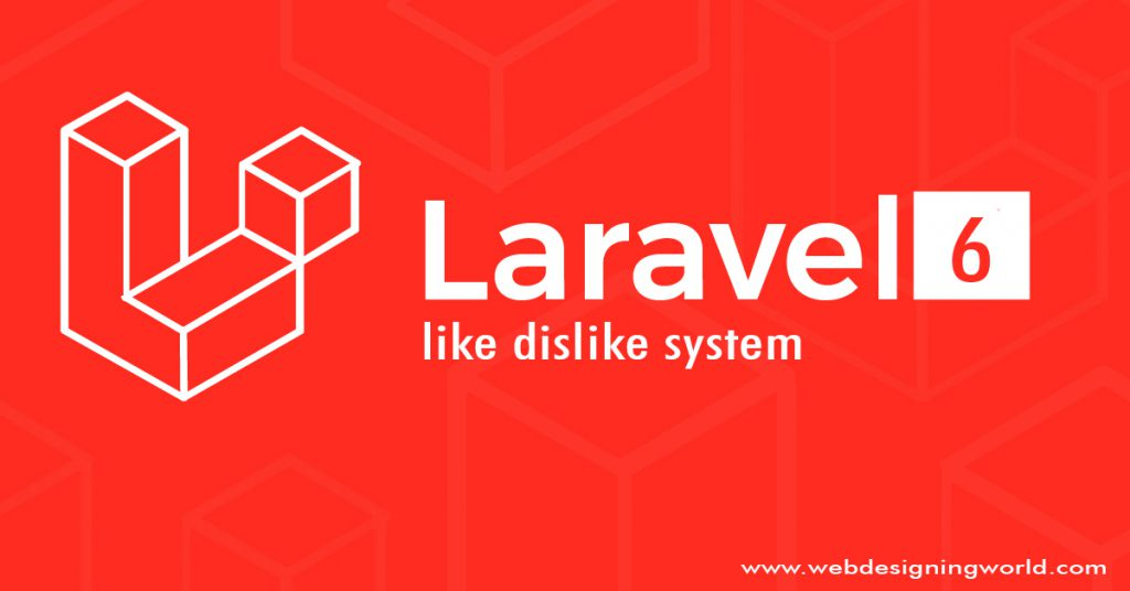 like dislike system with Laravel