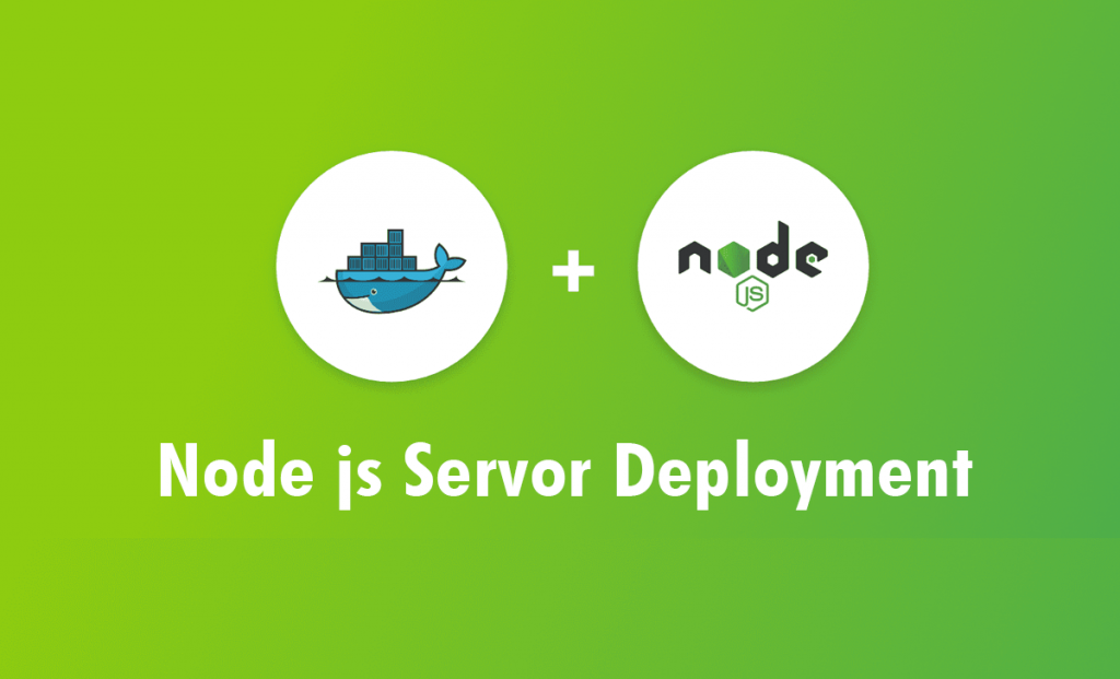Node JS server deployment using docker