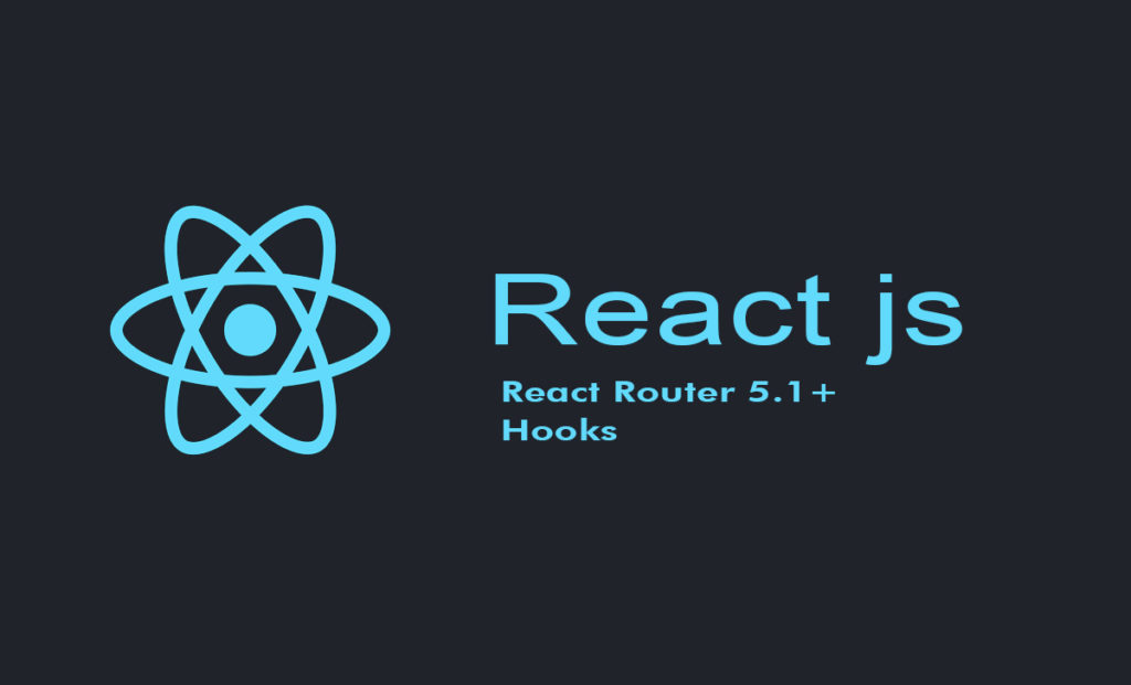 React Router 5.1+ Hooks