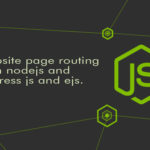 Website Page Routing Navigation with Node.js Express and EJS